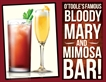 Weekend Bloody Mary & Mimosa Bar