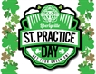 St. Practice Day Weekend!