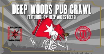 Deep Woods Pub Crawl