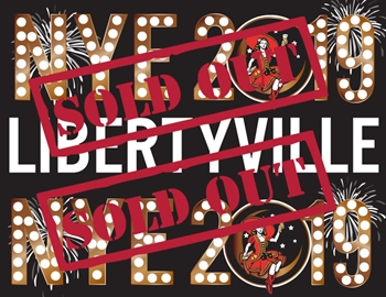 NYE Tickets Libertyville 2019-SOLD OUT